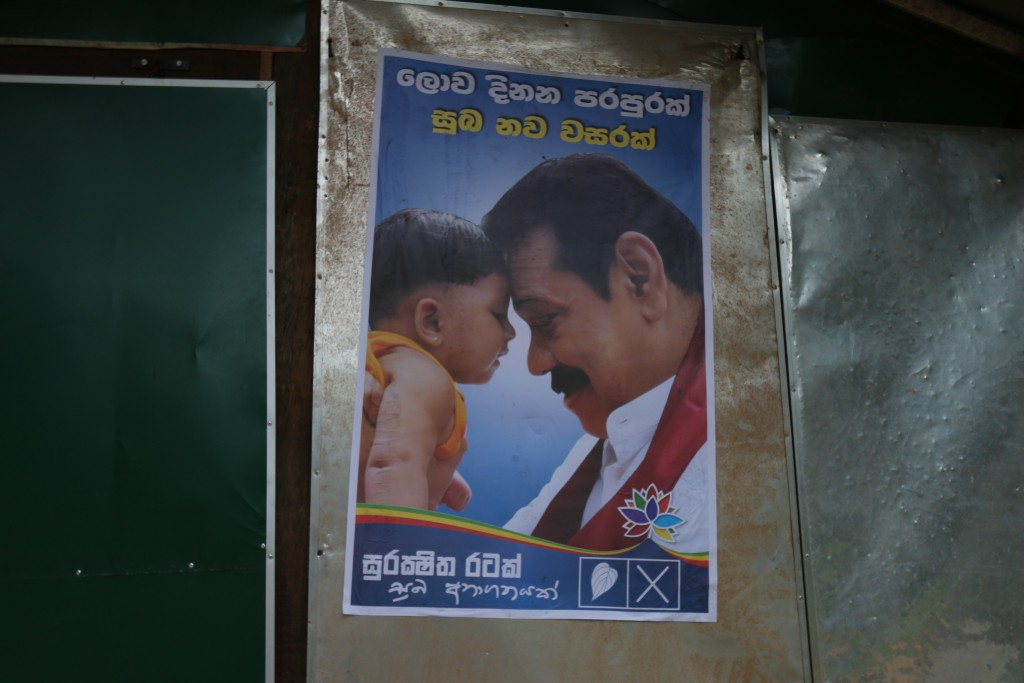 The former president Rajapaksa had posters like these all over the place and through out the country. Unfortunately for him, even with the baby he lost the election.